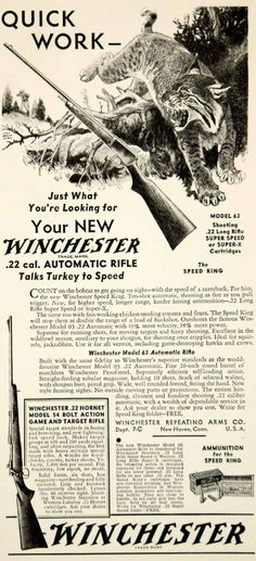 1933 Ad Winchester Model 63 Rifle Retro Advertising, Vintage Advertisements, Vintage Ads, Vintage Posters, Winchester Firearms, Hunting Magazines, Hunting Art, Dont Tread On Me, Rustic Art