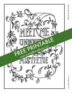 free christmas adult colouring page - meet me under the mistletoe free printable adult colouring page