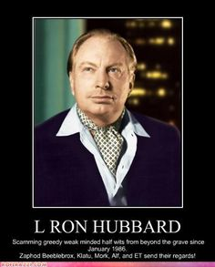 L. Ron Hubbard - Founder and creator of Scientology