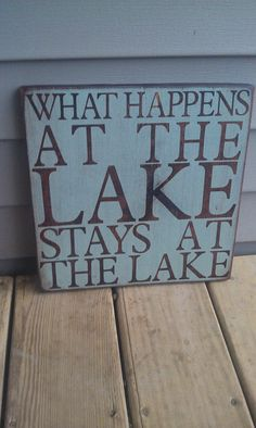 What happens at the lake Life is better on the by CASignDesign, $25.00