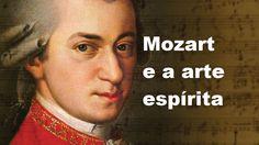 Arte Espírita - Mozart