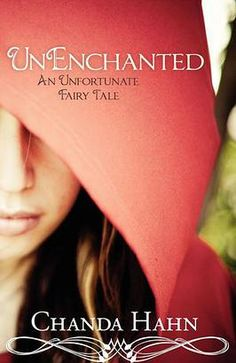 Chanda Hahn | UnEnchanted Series  LOVED IT. Can't wait for third book to come out this spring/summer