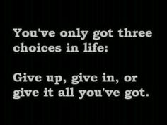 And I don't give up!