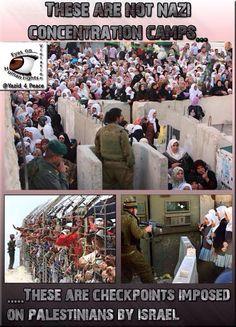 No son campos de concentración nazis, son checkpoints israelíes en los territorios palestinos mostrando la prepotencia de la ocupación y el racismo
