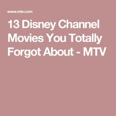 13 Disney Channel Movies You Totally Forgot About - MTV