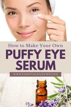 DIY Puffy Eye Serum with Essential Oils. Combat under eye bags puffy eyes and wrinkles with this quick easy DIY under eye serum using essential oils and all natural ingredients. Travel Tips Tips Travel Guide Hacks packing tour Chamomile Essential Oil, Organic Essential Oils, Lemon Essential Oils, Under Eye Mask, Under Eye Wrinkles, Dry Skin Under Eyes, Face Wrinkles, Doterra, Essential Oils