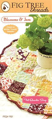 Blossoms and Jam Quilt Pattern Fig Tree Threads Pattern