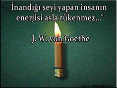 Goethe Sözleri – Çok İyi Abi