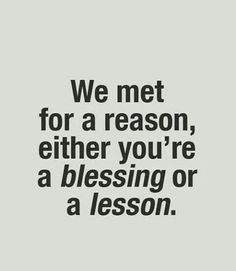 Either a blessing or a lesson. #quotes