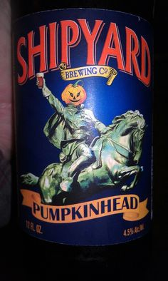 Shipyard Brewing Co.  Pumpkinhead   4.5% alc.   Good spice flavor
