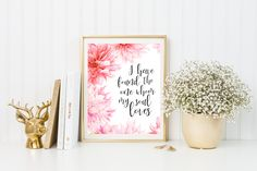 I Have Found the One Whom my Soul Loves Print-Wedding Print-Nursery Print-Floral Print-Inspirational Print-Instant Download-Wall Art Decor by ThePaperWildflower on Etsy