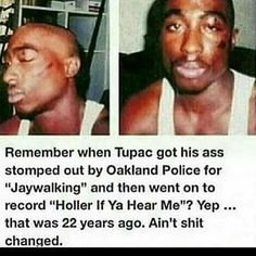 This pin just shows how long police brutality has been going on. Like it has been more of a problem now than before, but it has been a problem for a while. Tupac Quotes, Rapper Quotes, True Quotes, Qoutes, Lyric Quotes, Quotes Quotes, Tupac Pictures, Tupac Art, Tupac Makaveli
