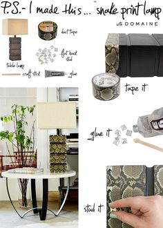 Snakeskin is the pattern of the moment (as our favsProenza Schoulerand theChinese calendarwill attest), so flip on your decorating switch and add some sizzle & hiss to that side table!          To create: ...