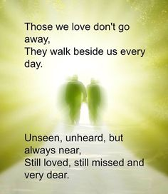 Sympathy quotes for death condolences messages in loving memory 00009 Loved One In Heaven, Sympathy Quotes, Sympathy Cards, Condolences Quotes, Miss You Dad, Death Quotes, Missing You So Much, Missing Dad, Positive Thoughts