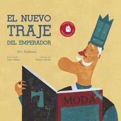 El nuevo traje del emperador - Enlace al catálogo: http://benasque.aragob.es/cgi-bin/abnetop?ACC=DOSEARCH&xsqf99=746461