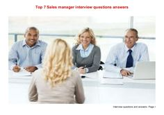Top 7 sales manager interview questions answers by stepaine via slideshare