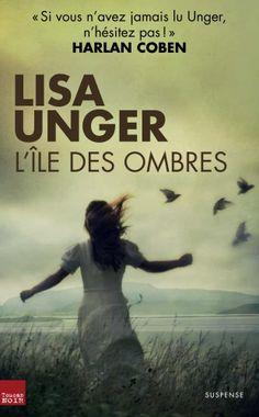 si vous aimez le thriller psychologique.. faîtes comme HArlan Coben.. lisez Lisa Unger !
