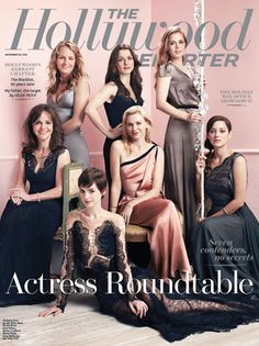 THR's Actress Roundtable: 7 Stars on Nightmare Directors, Brutal Auditions and Fights With Paparazzi