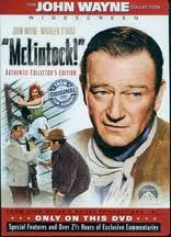 McClintock- my favorite John Wayne movie, used to love watching this with my Dad.