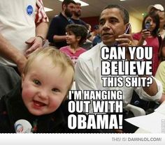 Hanging out with Obama - funny pictures - funny photos - funny images - funny pics - funny quotes - funny animals @ humor Funny Pictures With Captions, Funny Captions, Funny Photos, Funny Images, Happy Images, Weird Pictures, Amazing Pictures, Baby Pictures, Funny Kids