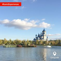 A fairy-tale castle and family-friendly atmosphere all make Sazova Park in Eskişehir one of Turkey's most #IconicExperiences.