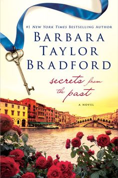 Secrets From the Past, by Barbara Taylor Bradford.