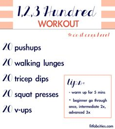 Printable Workout: Do It Anywhere, 1,2,3 Hundred Workout (Celeb Favorite)