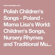 Polish Children's Songs - Poland - Mama Lisa's World: Children's Songs, Nursery Rhymes and Traditional Music from Around the World