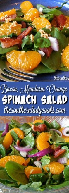 BACON AND MANDARIN ORANGE SPINACH SALAD - The Southern Lady Cooks is wonderful anytime. The bacon and oranges are delicious together in this salad.