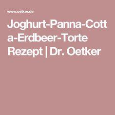 Joghurt-Panna-Cotta-Erdbeer-Torte Rezept | Dr. Oetker
