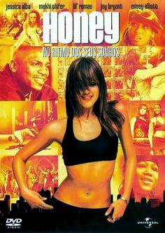 Download – Filme - Honey - No Ritmo dos Seus Sonhos (2003) Dublado
