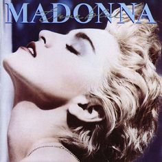 Today in Madonna History: June 1986 « Today In Madonna History Iconic Album Covers, Greatest Album Covers, Rock Album Covers, Music Album Covers, Music Albums, Best Album Art, The Who Album Covers, James Cagney, Madonna True Blue