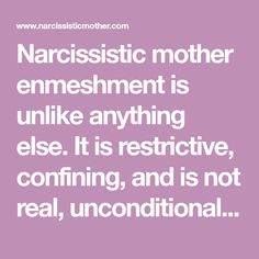 Narcissistic mother son enmeshment