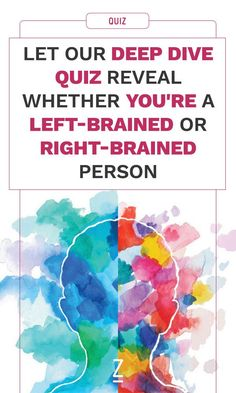 Find out which side of your brain you favor with our personality quiz.