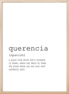 Querencia: a place from which one's strength is drawn, where one feels at home; the place where you are your most authentic self. We offer unique and high quality digital files for your home or office decoration. YOUR ORDER WILL INCLUDE 4 HIGH RESO One Word Quotes, Peace Quotes, Home Quotes And Sayings, Quotes To Live By, Life Quotes, Tough Girl Quotes, Unusual Words, Weird Words, Rare Words