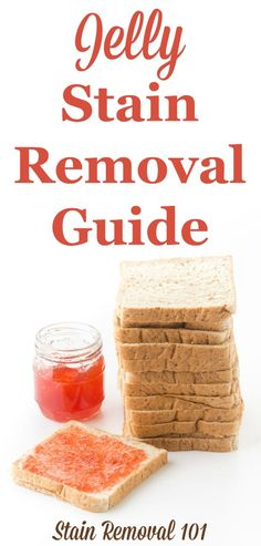 Step by step instructions for jelly stain removal from clothes, upholstery and carpet {on Stain Removal 101}