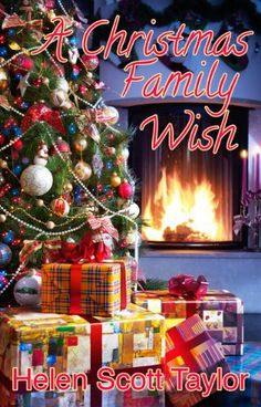 A Christmas Family Wish (Sweet Contemporary Romance Novella) by Helen Scott Taylor, amazon.com