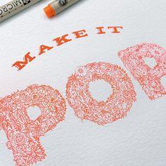 Make it POP! Hand type design jokes. Designed by Watermark Design