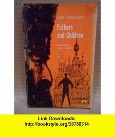 Fathers and Children (9780460007429) Ivan Turgenev , ISBN-10: 0460007424  , ISBN-13: 978-0460007429 , ASIN: B000B9WA2Q , tutorials , pdf , ebook , torrent , downloads , rapidshare , filesonic , hotfile , megaupload , fileserve