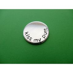 Personalized Golf Ball Marker - KISS MY PUTT - Hand Stamped Accessory... ($9) ❤ liked on Polyvore