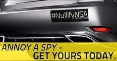 Annoy a spy. #NullifyNSA!