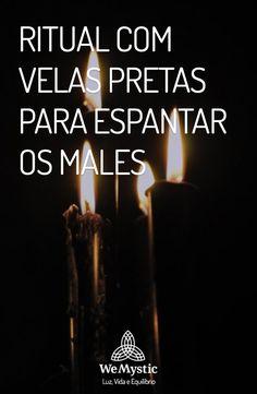 Ritual com velas pretas: Espante os males e aprenda a fazer o ritual das velas pretas para atrair boas energias.