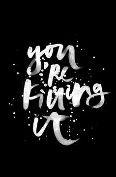 you're killing it wallpaper by cocorrina