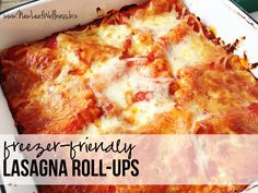 Freezer Friendly Lasagna Roll Up Recipe | New Leaf Wellness