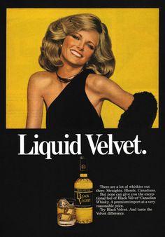 Cheryl Tiegs for Black Velvet Whiskey, 1978 Retro Advertising, Vintage Advertisements, Vintage Ads, Retro Ads, Vintage Posters, Black Velvet Whiskey, Cheryl Tiegs, Body Shaming, Vintage Scrapbook