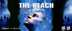 The Beach - Richard leads his friends to a secret island paradise off the coast of Thailand only to discover that things are far from perfect.