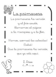 "Poema ""La primavera"", de I.Díaz School Fun, Back To School, School Stuff, Bilingual Education, Dual Language, Poetry Poem, Spanish Class, Insight, Poems"