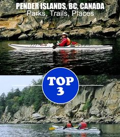 TOP 3 Parks, Trails & Places. North & South Pender Islands, Gulf Islands, BC.