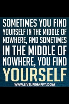 Sometimes - in the middle of nowhere - you find yourself