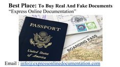 Buy Real And Fake Documents from the best novelty documents maker! Express Online Documentation: A trusted place for all your real and fake documents.